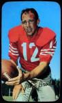 1970 Topps Super #18  John Brodie     Front Thumbnail