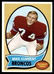 1970 Topps #198  Mike Current  Front Thumbnail