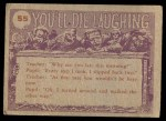1959 Topps / Bubbles Inc You'll Die Laughing #55   How are your silly Back Thumbnail