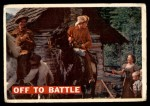 1956 Topps Davy Crockett #3   Off to Battle Front Thumbnail