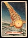 1957 Topps Space Cards #5   Sputnik Descending  Front Thumbnail