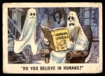 1959 Topps / Bubbles Inc You'll Die Laughing #56   Do you believe in humans? Front Thumbnail