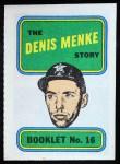 1970 Topps Booklets #16  Denis Menke  Front Thumbnail