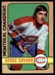 1972 O-Pee-Chee #185  Serge Savard  Front Thumbnail