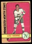1972 O-Pee-Chee #10  Lou Nanne  Front Thumbnail