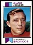1973 Topps #104  Charlie Johnson  Front Thumbnail