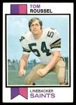 1973 Topps #102  Tom Roussel  Front Thumbnail