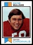 1973 Topps #401  Wayne Mulligan  Front Thumbnail