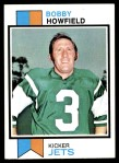 1973 Topps #425  Bobby Howfield  Front Thumbnail
