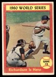 1961 Topps #308   -  Bobby Richardson 1960 World Series - Game #3 - Richardson is Hero Front Thumbnail
