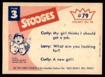 1959 Fleer Three Stooges #79   I Hate to Say This But Somebody Back Thumbnail