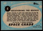 1957 Topps Space Cards #4   Recovering the Rocket  Back Thumbnail
