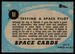 1957 Topps Space Cards #11   Testing Space Pilot  Back Thumbnail