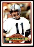 1980 Topps #157  Danny White  Front Thumbnail