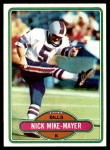 1980 Topps #313  Nick Mike-Mayer  Front Thumbnail