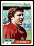 1981 Topps #513  Tim Mazzetti  Front Thumbnail