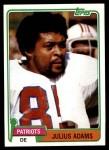 1981 Topps #139  Julius Adams  Front Thumbnail