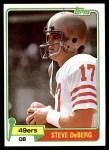 1981 Topps #364  Steve DeBerg  Front Thumbnail