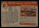 1954 Topps World on Wheels #17   White Opera Coupe 1910 Back Thumbnail