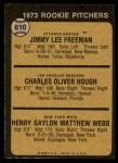 1973 Topps #610   -  Charlie Hough / Jimmy Freeman / Hank Webb Rookie Pitchers Back Thumbnail