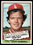 1976 Topps Traded #211 T Clay Carroll  Front Thumbnail