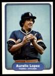 1982 Fleer #273  Aurelio Lopez  Front Thumbnail