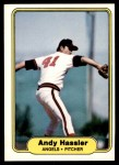 1982 Fleer #464  Andy Hassler  Front Thumbnail