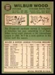 1967 Topps #391  Wilbur Wood  Back Thumbnail