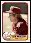1981 Fleer #13  Keith Moreland  Front Thumbnail