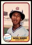 1981 Fleer #266  Rafael Ramirez  Front Thumbnail