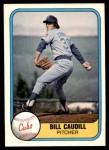 1981 Fleer #306  Bill Caudill  Front Thumbnail