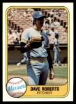 1981 Fleer #607  Dave Roberts  Front Thumbnail