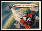 1957 Topps Space Cards #18   Heading for Outer Space Front Thumbnail