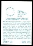 1976 SSPC #615  Bill Laxton  Back Thumbnail