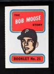 1970 Topps Booklets #21  Bob Moose  Front Thumbnail