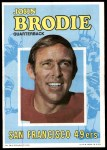 1971 Topps Posters #18  John Brodie  Front Thumbnail