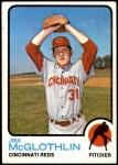 1973 Topps #318  Jim McGlothlin  Front Thumbnail