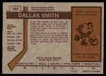 1973 O-Pee-Chee #167  Dallas Smith  Back Thumbnail