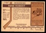 1973 O-Pee-Chee #139  Rene Robert  Back Thumbnail