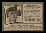 1971 Topps #122  Eddie Watt  Back Thumbnail
