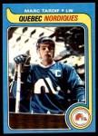 1979 Topps #108  Marc Tardif  Front Thumbnail