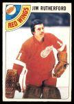 1978 O-Pee-Chee #74  Jim Rutherford  Front Thumbnail