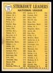 1970 Topps #71   -  Bob Gibson / Fergie Jenkins / Bill Singer NL Strikeout Leaders Back Thumbnail