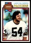 1979 Topps #501  Larry McCarren  Front Thumbnail