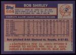 1984 Topps #684  Bob Shirley  Back Thumbnail
