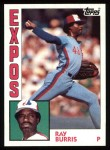 1984 Topps #552  Ray Burris  Front Thumbnail