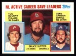 1984 Topps #709   -  Gene Garber / Bruce Sutter / Tug McGraw NL Active Save Leaders Front Thumbnail