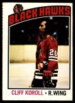 1976 O-Pee-Chee NHL #242  Cliff Koroll  Front Thumbnail