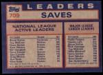 1984 Topps #709   -  Gene Garber / Bruce Sutter / Tug McGraw NL Active Save Leaders Back Thumbnail