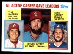 1984 Topps #709   -  Gene Garber / Bruce Sutter / Tug McGraw NL Active Save Leaders Front Thumbnail